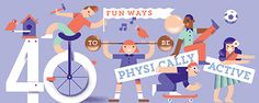 40 Fun Ways to Be Physically Active, New Era. Great ideas for teens and kids (and their parents)!