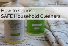 """Even """"natural"""" cleansers can hide toxic chemicals. Learn 6 ingredients to avoid and what to look for in a truly non-toxic cleanser."""