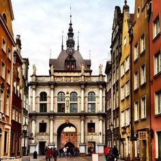 The Golden Gate in Gdańsk - where my Babcia was from.