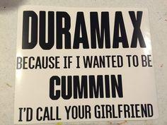 Duramax Sticker - duramax, cummins, trucks, lifted trucks, truck stickers $10.00