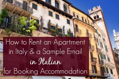 How to Rent an Apartment in Italy & a Sample Email in Italian for Booking Accommodation
