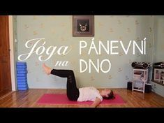 15 minut s velkým míčem | Cviky pro pevné břicho - YouTube Yoga Videos, Workout Videos, Workouts, Yoga Anatomy, Dna, Pelvic Floor, Keeping Healthy, Yoga For Beginners, Beginner Yoga