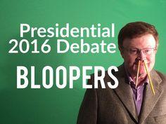 Presidential 2016  Debate Bloopers.
