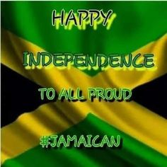 Happy Independence, Jamaica, I Can, Negril Jamaica