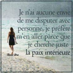 Je n'ai aucune envie de me disputer - Inspirations pour… VS Sad Quotes, Words Quotes, Great Quotes, Inspirational Quotes, Sayings, Positive Attitude, Positive Vibes, Mots Forts, I Love You God