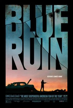 Blue Ruin. Dir - Jeremy Saulnier Part of the State of Independents strand at the Glasgow Film Festival.