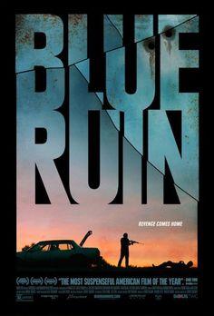 Blue Ruin.  Amazingly suspenseful, understated thriller.  Kickstarter-funded indie movie awesomeness!  Go watch this immediately.  :)