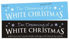 Lg Stencil Dreaming White Christmas Snow Primitive Sign