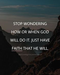 Have Faith, What Happens When You, Praise God, My Way, Trust God, Word Of God, Like You, Verses, Encouragement