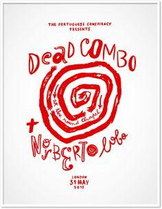 Dead Combo + Norberto Lobo poster on Behance