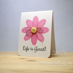 Life is Good Card Paper Divas, I Card, Life Is Good, Place Cards, Stamps, Card Making, Corner, Place Card Holders, Good Things