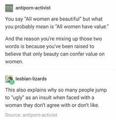 Agreed but I don't see beauty as just outward appearance so all women (people) are beautiful