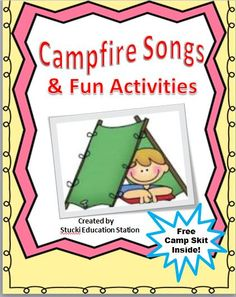 Click Now to Get Your Exciting Camp Theme Math & Reading Centers Activities, Games, A Camp Skit and More!!!