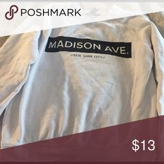 Madison ave NYC sweatshirt Some signs of fading but good condition Forever 21 Sweaters