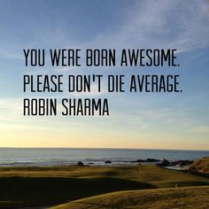 I love this quote. Follow Robin Sharma on Facebook for more awesomeness: https://www.facebook.com/theofficialrobinsharmapage?group_id=0