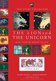 The Lion and the Unicorn and Other Hairy Tales (Hardcover) | Rainy Day Books