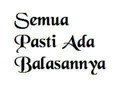 Pasti berbalas Quotes Indonesia, Muslim, Facts, Simple, Pictures, Photos, Photo Illustration, Resim, Clip Art