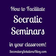 Socratic Seminars in the Classroom