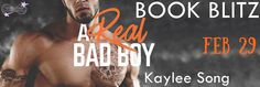 Fangirl Moments And My Two Cents: A Real Bad Boy by Kaylee Song Book Blitz