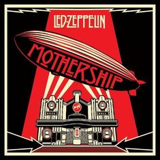 """""""Mothership"""" by Led Zeppelin, 'Atlantic', 'Rhino' Records - Graphic Cover and Illustration Design Album and Poster by Shepard Fairey (b. American) ~ [The Cover Album is a graphical interpretation of the Beresford Hotel, Glasgow, Scotland]. Led Zeppelin Album Covers, Led Zeppelin Albums, Led Zeppelin Vinyl, Cover Art, Lp Cover, The Velvet Underground, Rock Album Covers, Music Album Covers, Music Albums"""