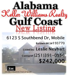 61223 S Southbend Drive, Mobile, AL... Baldwin MLS#193770... $242,000... Carol Plantation Home with 4 Bedrooms & 3.5 Baths. FORECLOSURE SUBJECT TO ALABAMA RIGHT OF REDEMPTION. BEAUTIFUL 4 BEDROOM, 3.5 BATH HOME IN SOUTHBEND SUBDIVISION. HARDWOOD FLOORS. KITCHEN WITH GRANITE AND APPLIANCES. BREAKFAST AREA PLUS SEPARATE DINING ROOM; HUGE BONUS ROOM. FIREPLACE. TWO CAR GARAGE. NEARLY HALF ACRE LOT... Contact Leslie Anderson Neyhart at 251-391-0556 for more information.
