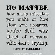 No Matter How Many Mistakes You Make...