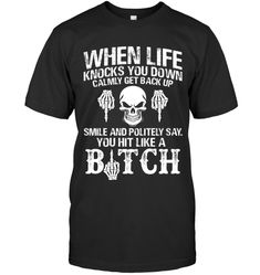 When Life Knocks You Down Funny T Shirts Hilarious Sarcastic Shirts Funny Tee Shirt Humour Funny Outfits Funny T Shirt Sayings, Sarcastic Shirts, Funny Shirts Women, Funny Tee Shirts, T Shirts With Sayings, Cool T Shirts, T Shirts For Women, Funny Hoodies, Funny Phone Cases
