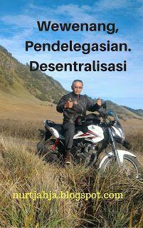 Managament And Travelling: Peran Wewenang, Pendelegasian Desentralisasi Dalam...