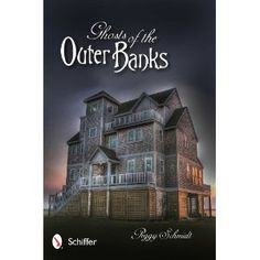 Ghosts of the Outer Banks