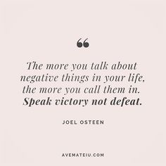 New Quotes Encouragement Joel Osteen Ideas New Quotes, Faith Quotes, Bible Quotes, Great Quotes, Quotes To Live By, Motivational Quotes, Inspirational Quotes, Speak Up Quotes, Famous Quotes