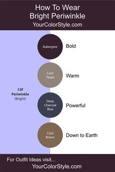 How To Wear Bright Periwinkle With Neutrals – Jen Thoden Color Combinations For Clothes, Color Combos, Winter Colors, Summer Colors, Warm Colors, Periwinkle Color, Bright Spring, Clear Spring, Fashion Vocabulary