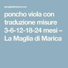 poncho viola  con traduzione misure 3-6-12-18-24 mesi – La Maglia di Marica
