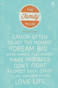 - Family Rules -
