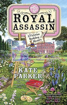 The Royal Assassin (A Victorian Bookshop Mystery, Band 3) von Kate Parker http://www.amazon.de/dp/0425266621/ref=cm_sw_r_pi_dp_BAnNvb0WZZT69
