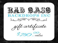 PHOTOGRAPHERS: win a $250 shopping spree to Bad Sass Backdrops