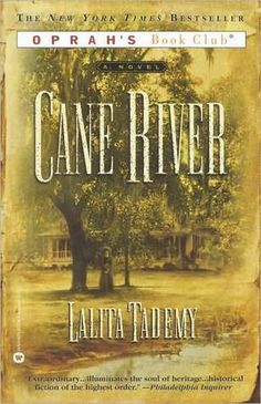 """Cane River covers 137 years of the author's family history, written as fiction, but rooted in research, historical fact and family stories."" A poignant and beautifully written story."