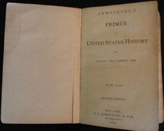 1883 Armstrong's Primer of United States History for School And Family Use