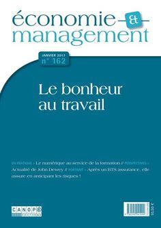 Économie et management, n° 162, janvier 2017 - Le bonheur au travail #RevueEM #EcoGestion @reseau_canope