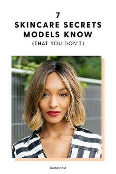 The best skincare secrets according to models