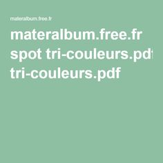 materalbum.free.fr spot tri-couleurs.pdf