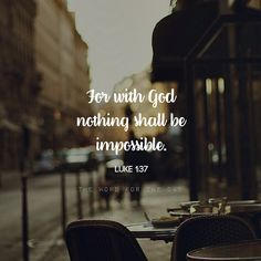 """God sees possibilities in our impossibilities – For with God nothing is impossible.(Luke 1:37)Too often we acknowledge that God can do anything, then we add: """"But I just don't think He'll do for me!""""..."""