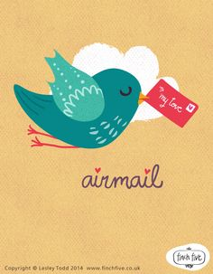 so so cute! Love this bird :D  Valentine Airmail by @Lesley Howard Howard Howard Todd  www.finchfive.co.uk