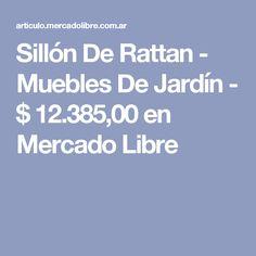 Sillón De Rattan - Muebles De Jardín - $ 12.385,00 en Mercado Libre