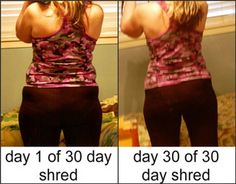 My 30 day shred video results.
