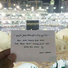 @cintayanghalal  Allah akan melakukan apa yang Dia mau :') .  Follow @MekahMadinahID @MekahMadinahID  .  #Cinta #Love #Mekah #Madinah Muslim Quotes, Religious Quotes, Arabic Quotes, Mecca Wallpaper, Islamic Quotes Wallpaper, Allah Islam, Islam Muslim, Mecca Islam, Mekkah