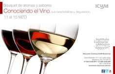 Conociendo el Vino / ICUM Monterrey / 11 al 15 Marzo 2013
