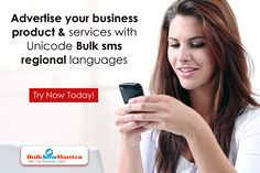 Advertise your business product & services with your regional languages. Unicode Bulk sms enables you to send SMS messages in the language of your choice. Know more details visit : http://www.bulksmsmantra.com/
