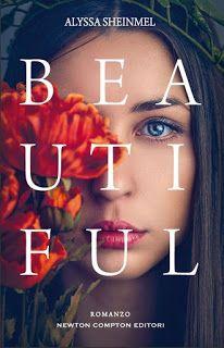 """Voglio essere sommersa dai libri: Recensione """"Beautiful"""" di Alyssa Sheinmel"""