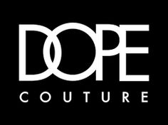 dope couture