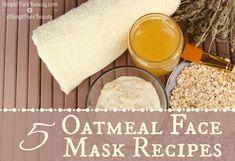 5 Homemade Oatmeal Masks Recipes For more skincare DIY ideas visit www.sparkofallure.com